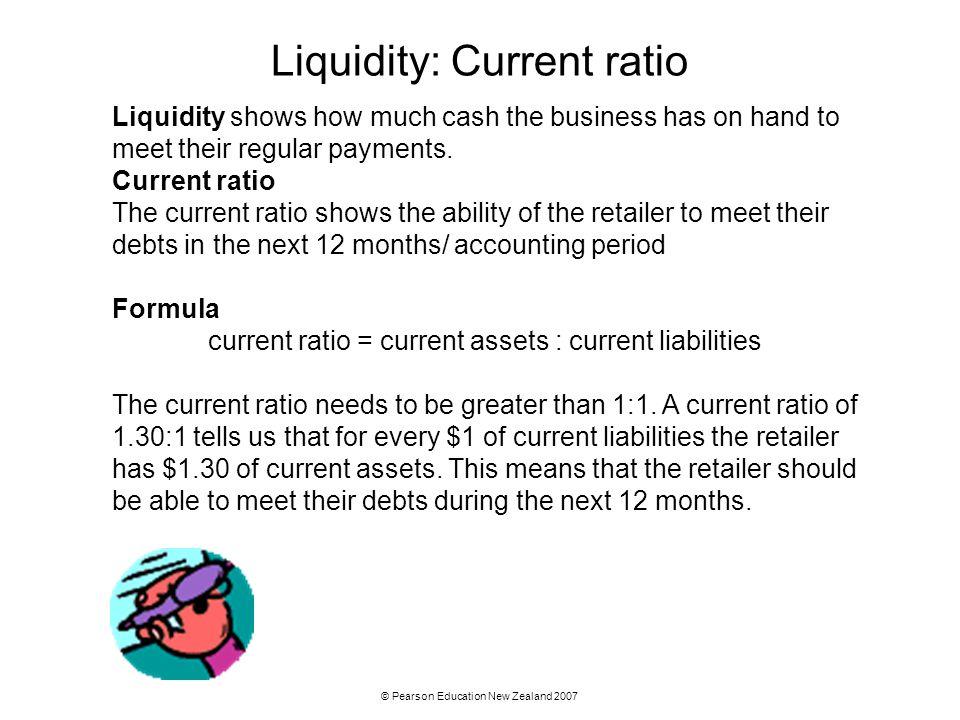 Liquidity: Current ratio