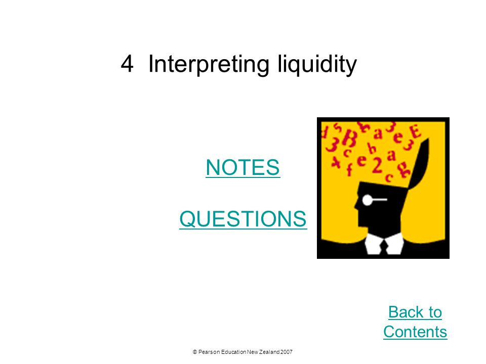 4 Interpreting liquidity