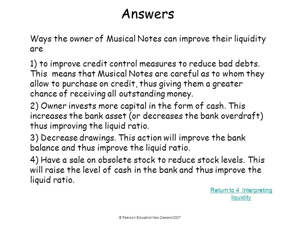 Answers Ways the owner of Musical Notes can improve their liquidity are.