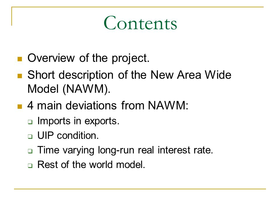 Contents Overview of the project.
