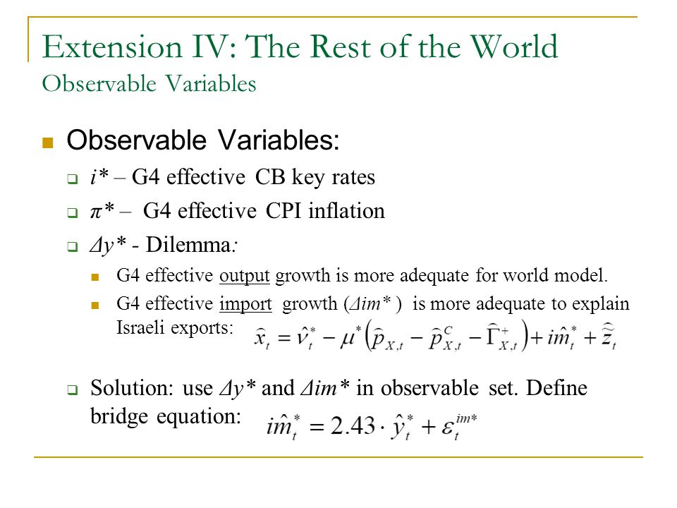 Extension IV: The Rest of the World Observable Variables