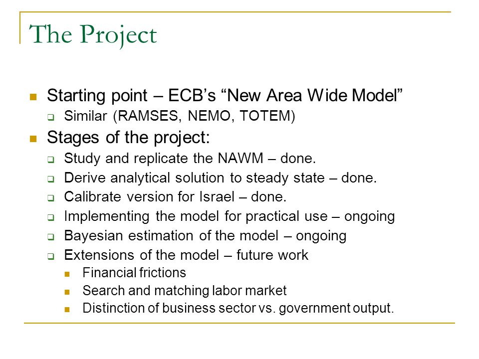 The Project Starting point – ECB's New Area Wide Model