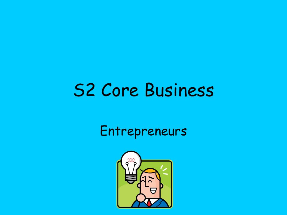 S2 Core Business Entrepreneurs