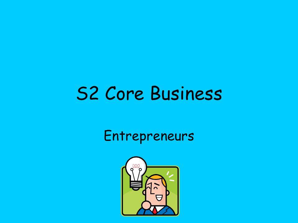 S2 Core Business Entrepreneurs