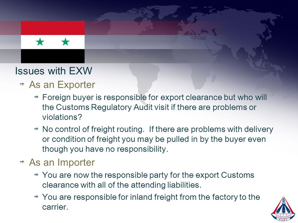 Issues with EXW As an Exporter As an Importer