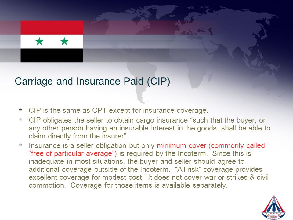 Carriage and Insurance Paid (CIP)