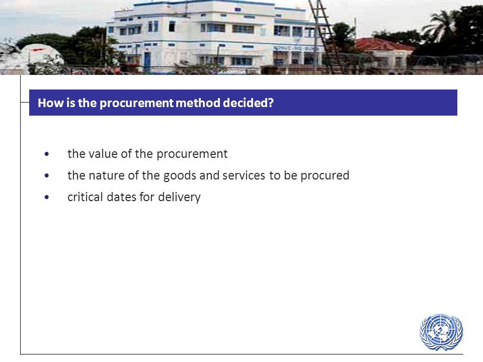 How is the procurement method decided