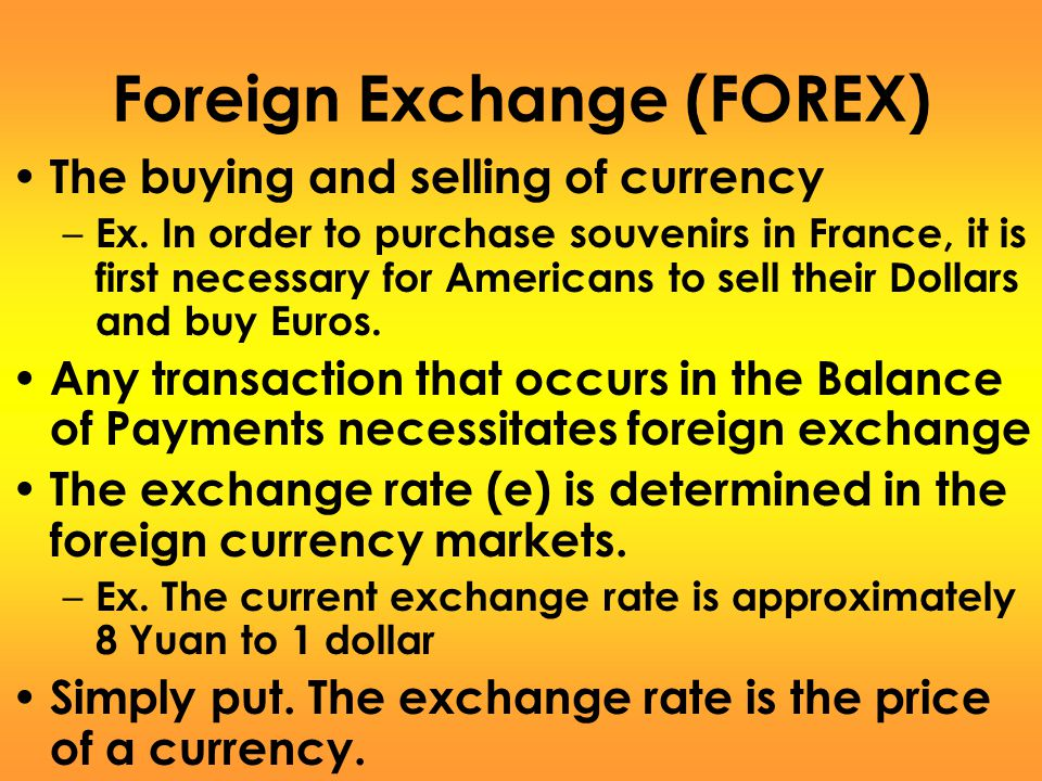 Foreign Exchange (FOREX)