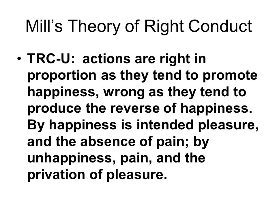 Mill's Theory of Right Conduct