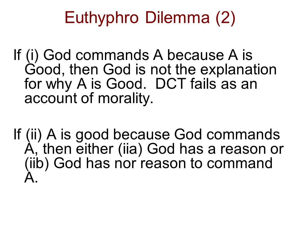 Euthyphro Dilemma (2)