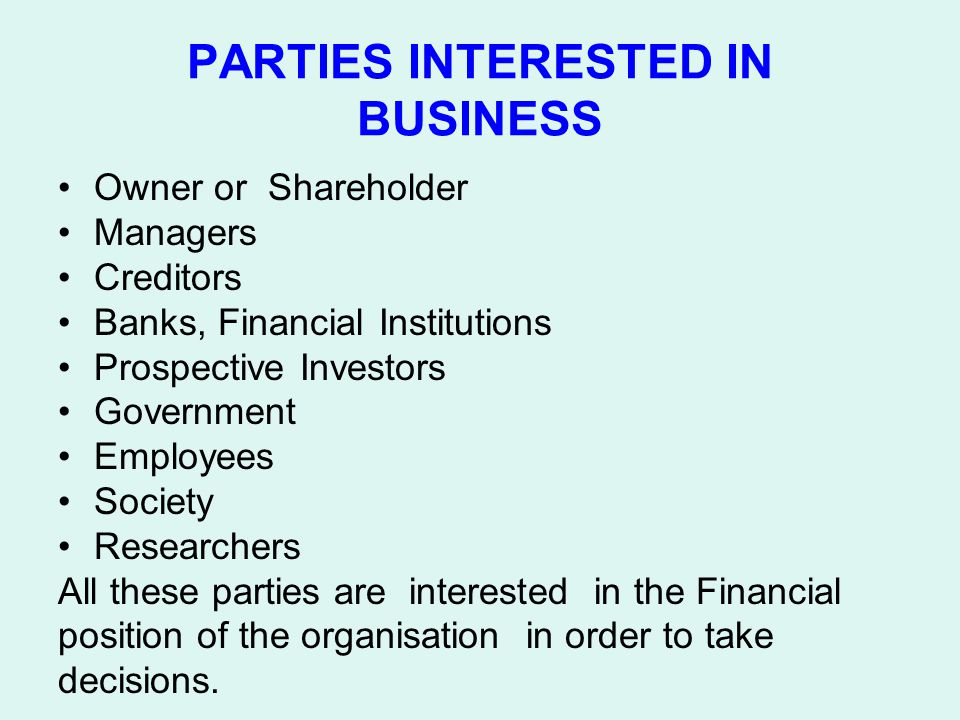 PARTIES INTERESTED IN BUSINESS
