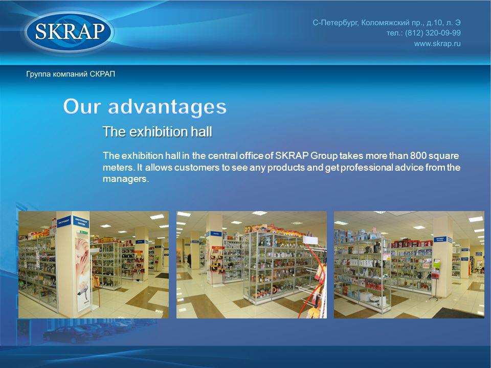 Our advantages The exhibition hall