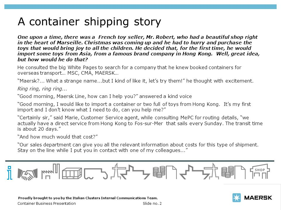 A container shipping story