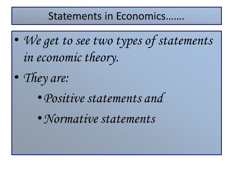 Statements in Economics…….