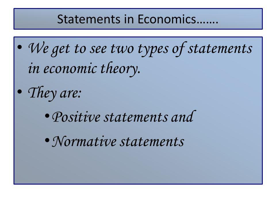 Statements in Economics…….
