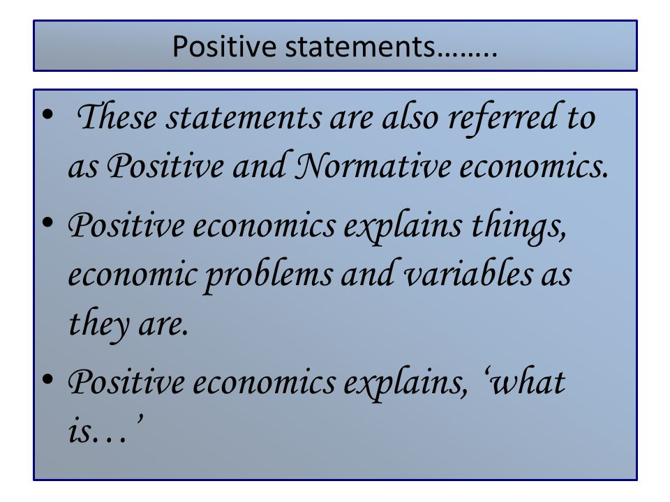 Positive statements……..