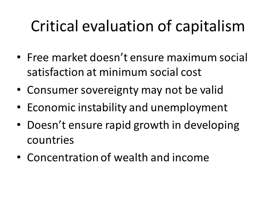 Critical evaluation of capitalism