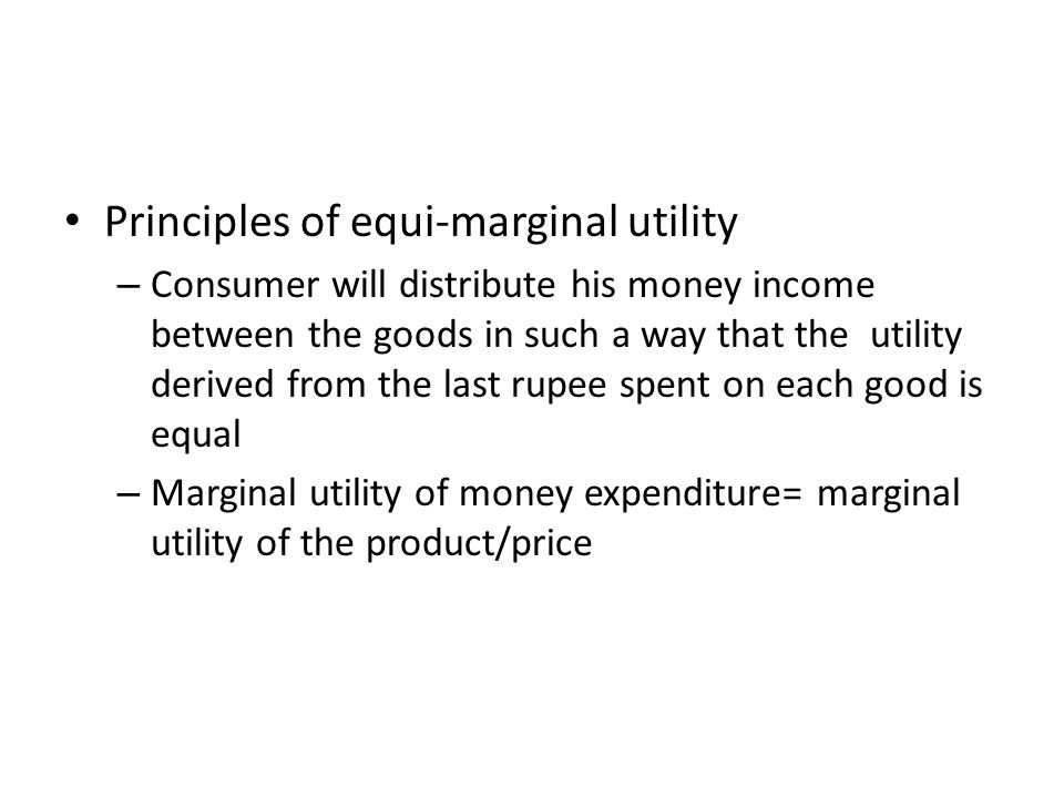 Principles of equi-marginal utility