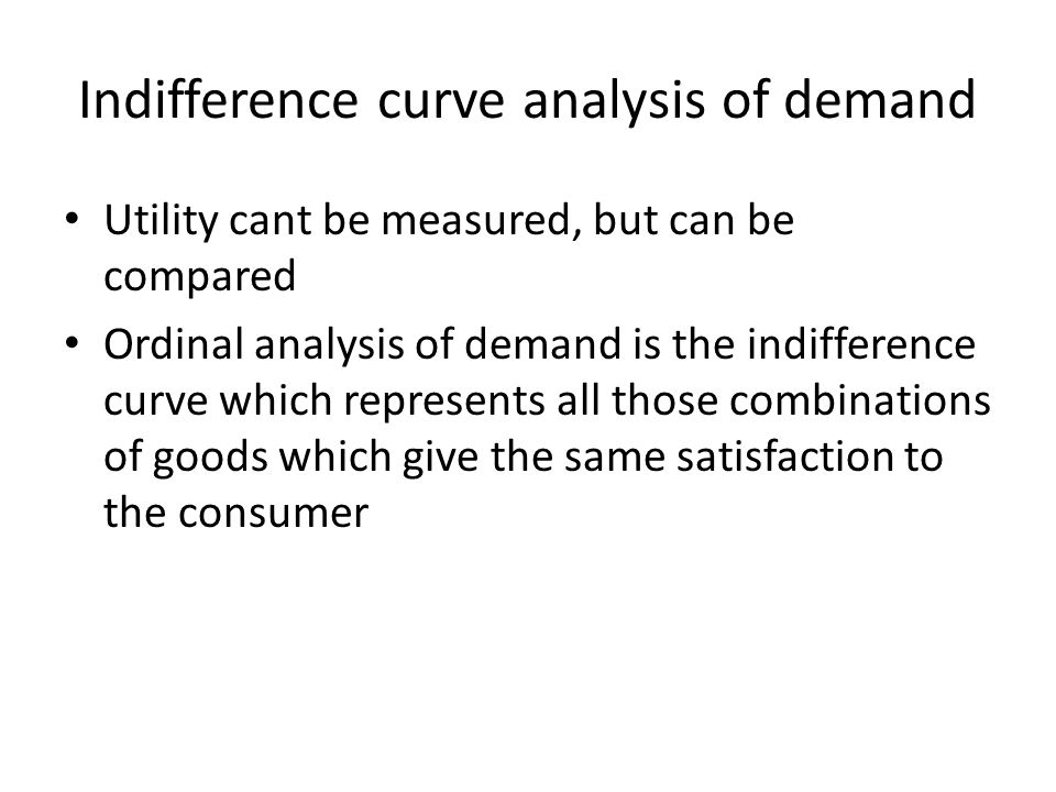 Indifference curve analysis of demand