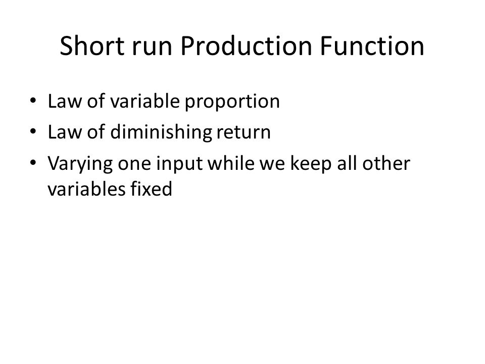 Short run Production Function