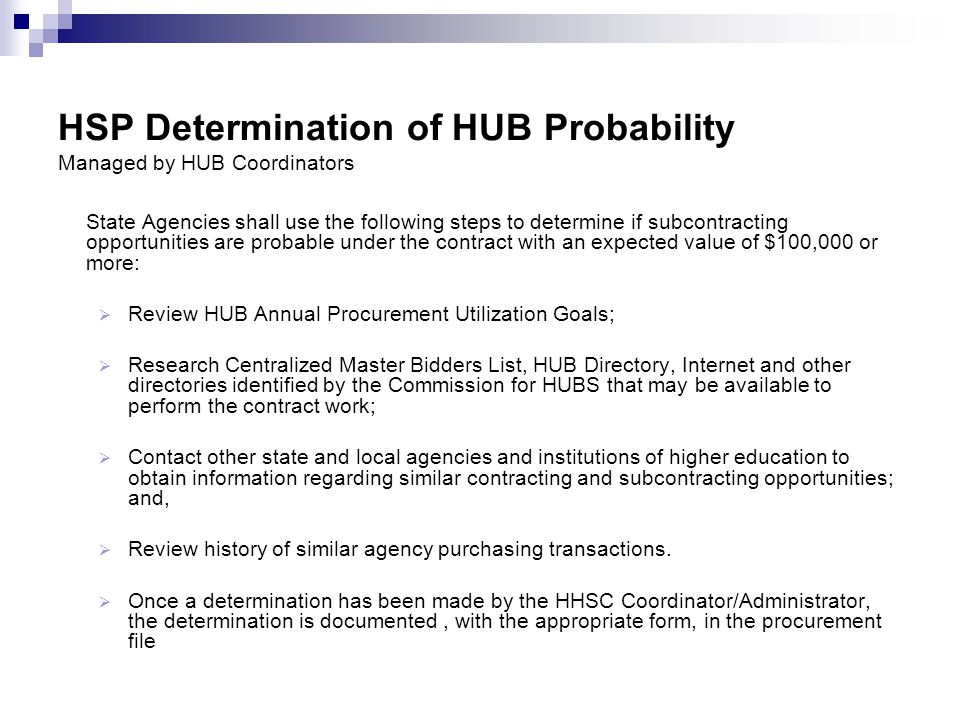 HSP Determination of HUB Probability Managed by HUB Coordinators