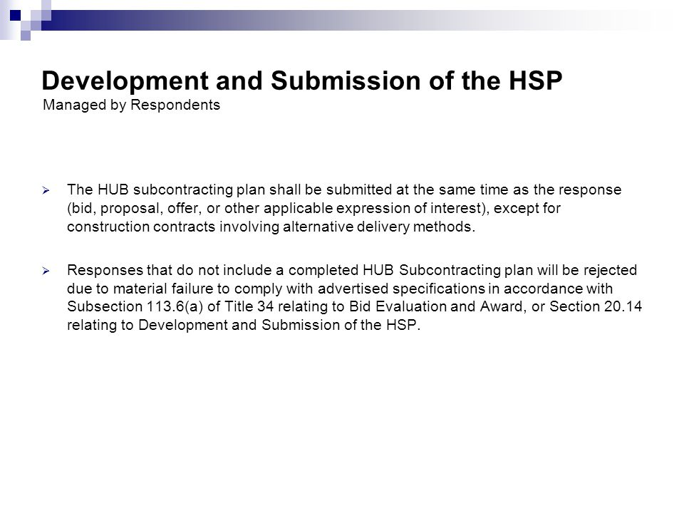 Development and Submission of the HSP