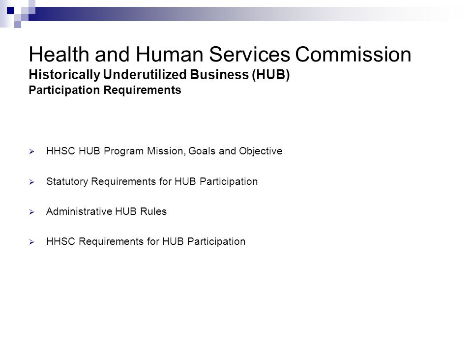 Health and Human Services Commission Historically Underutilized Business (HUB) Participation Requirements