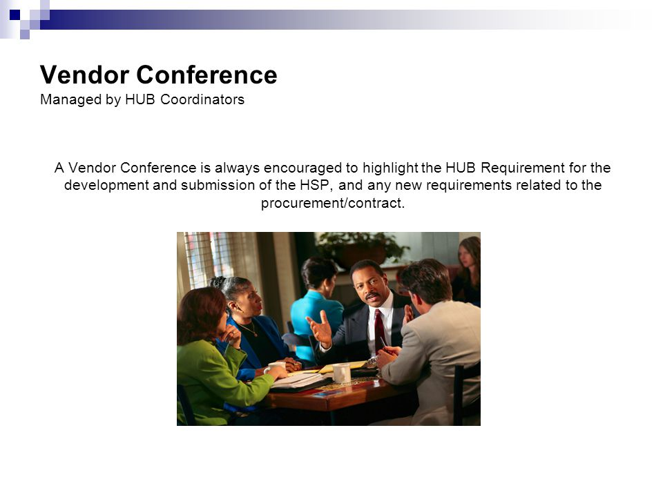 Vendor Conference Managed by HUB Coordinators