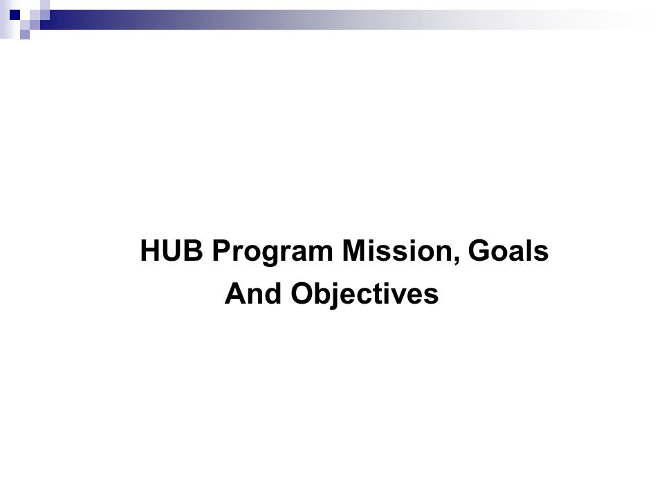 HUB Program Mission, Goals