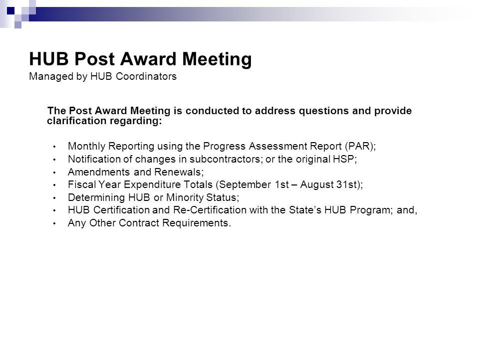 HUB Post Award Meeting Managed by HUB Coordinators