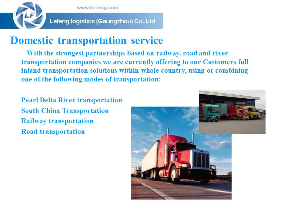 Domestic transportation service