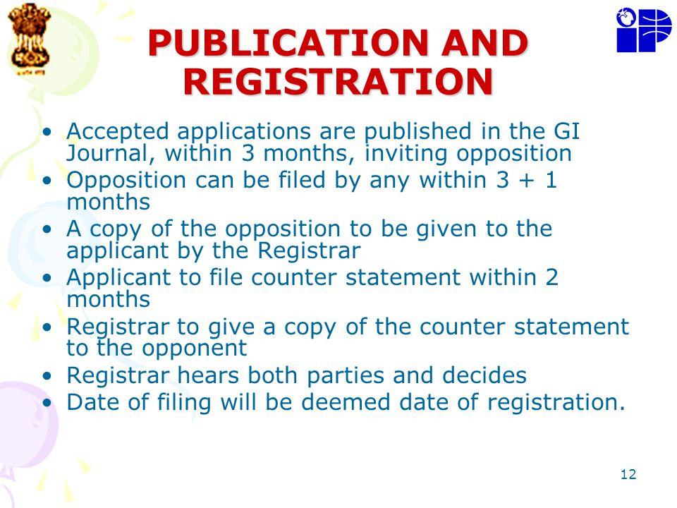 PUBLICATION AND REGISTRATION