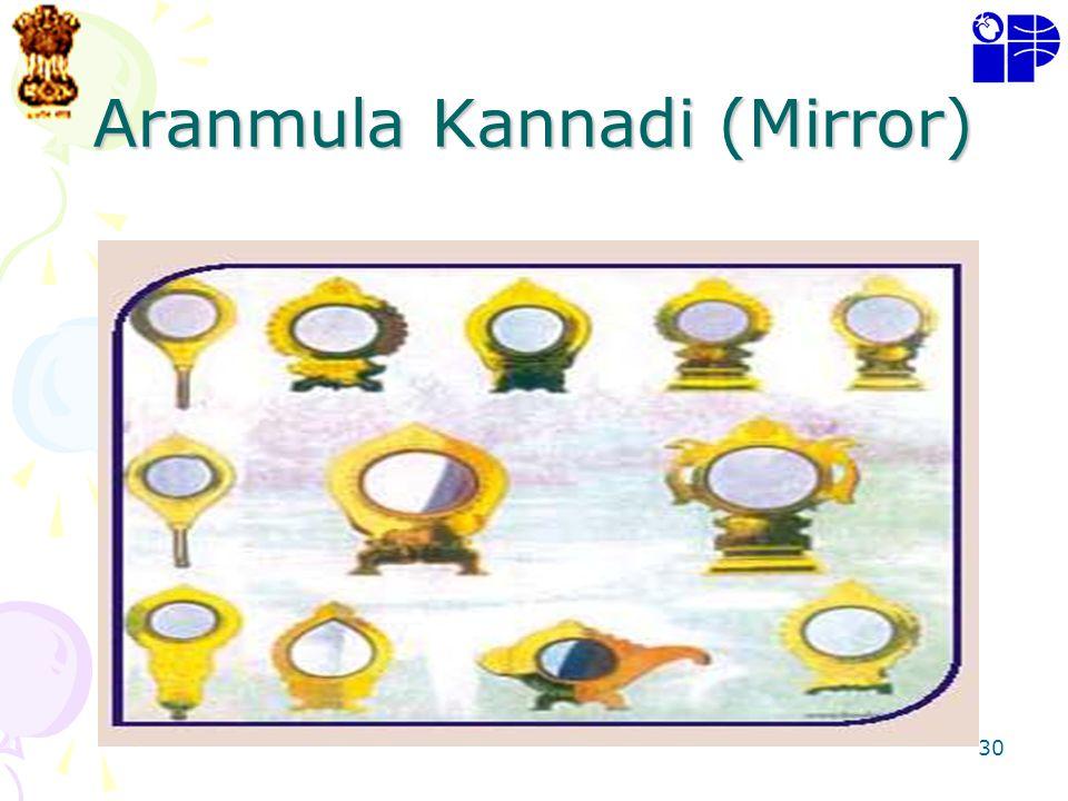 Aranmula Kannadi (Mirror)