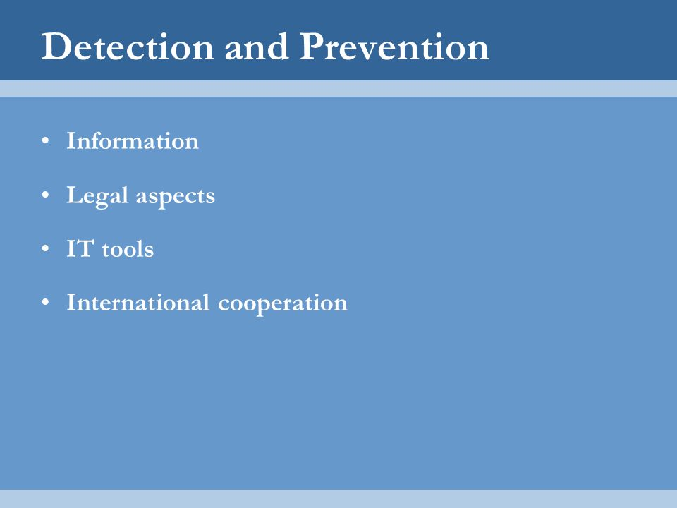 Detection and Prevention