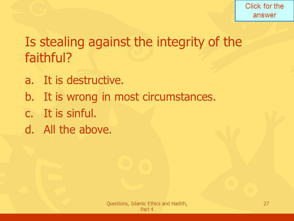 Is stealing against the integrity of the faithful