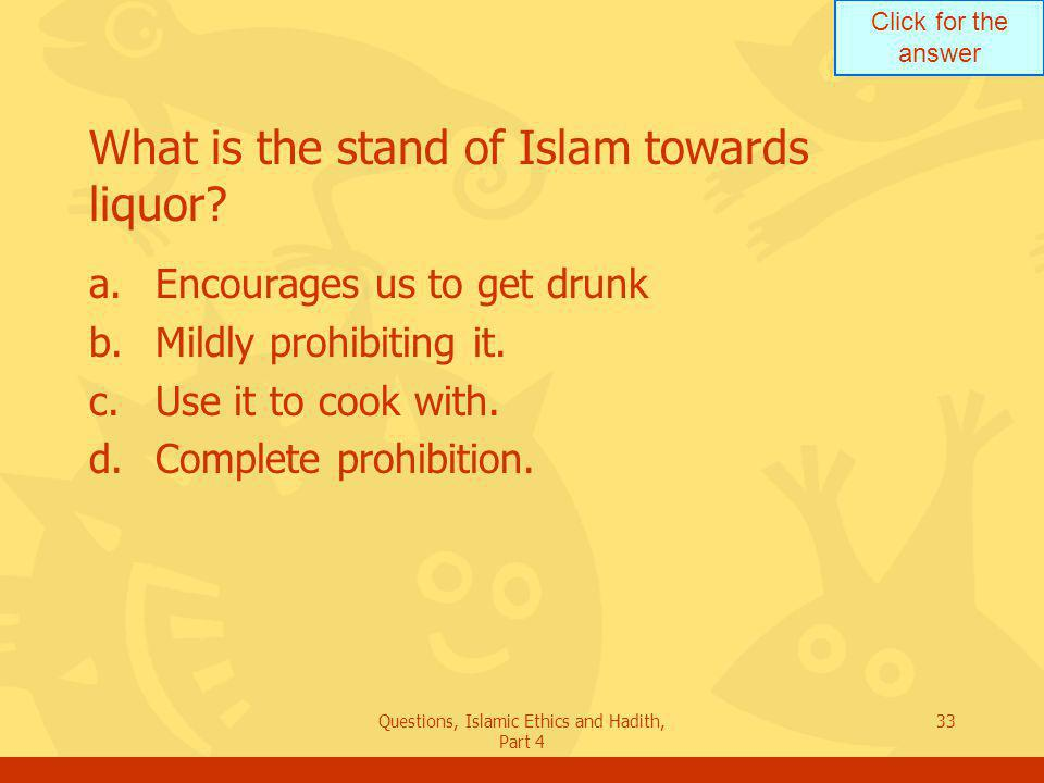 What is the stand of Islam towards liquor