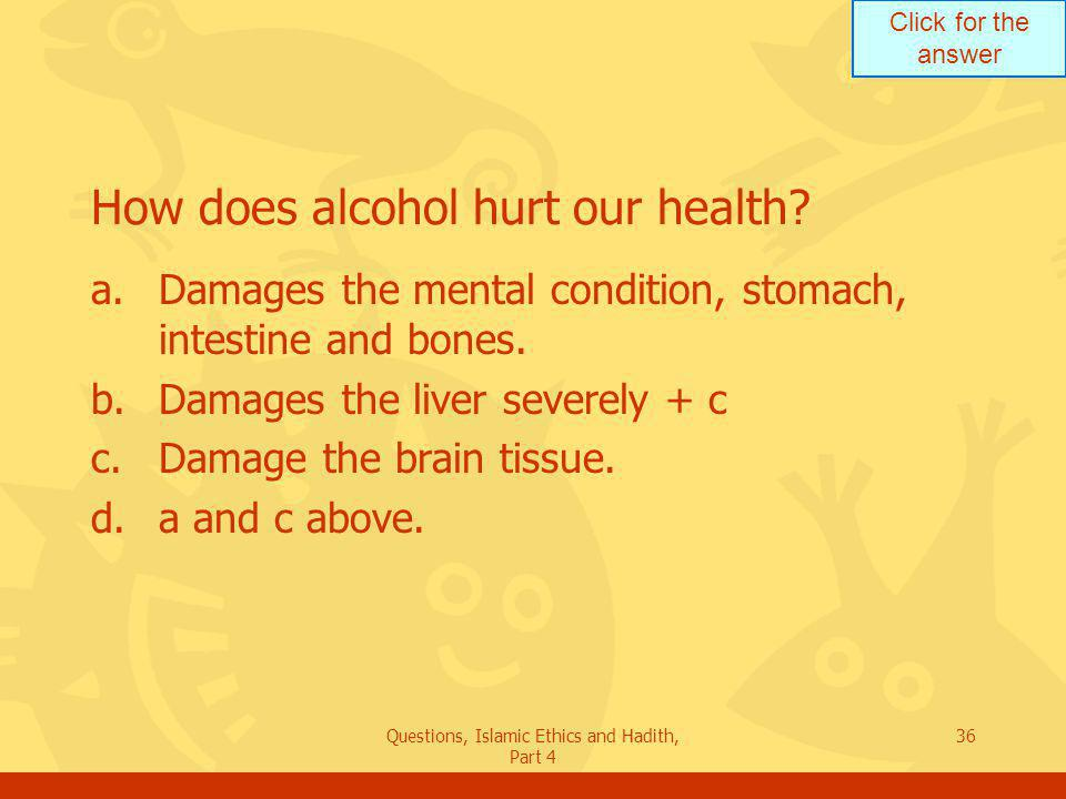 How does alcohol hurt our health