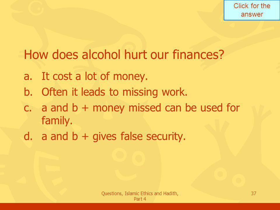 How does alcohol hurt our finances