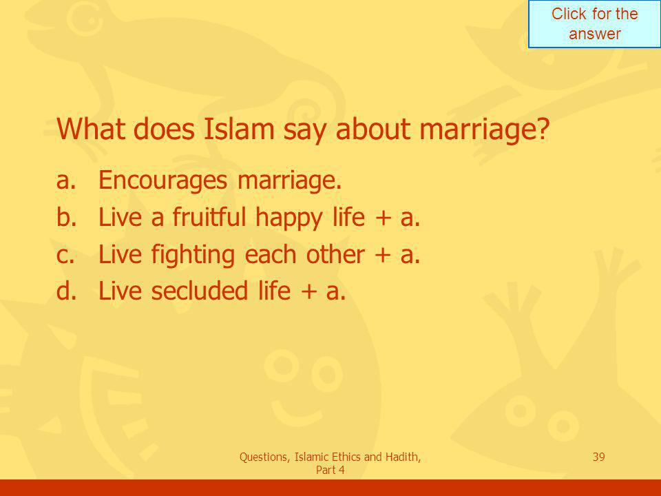What does Islam say about marriage