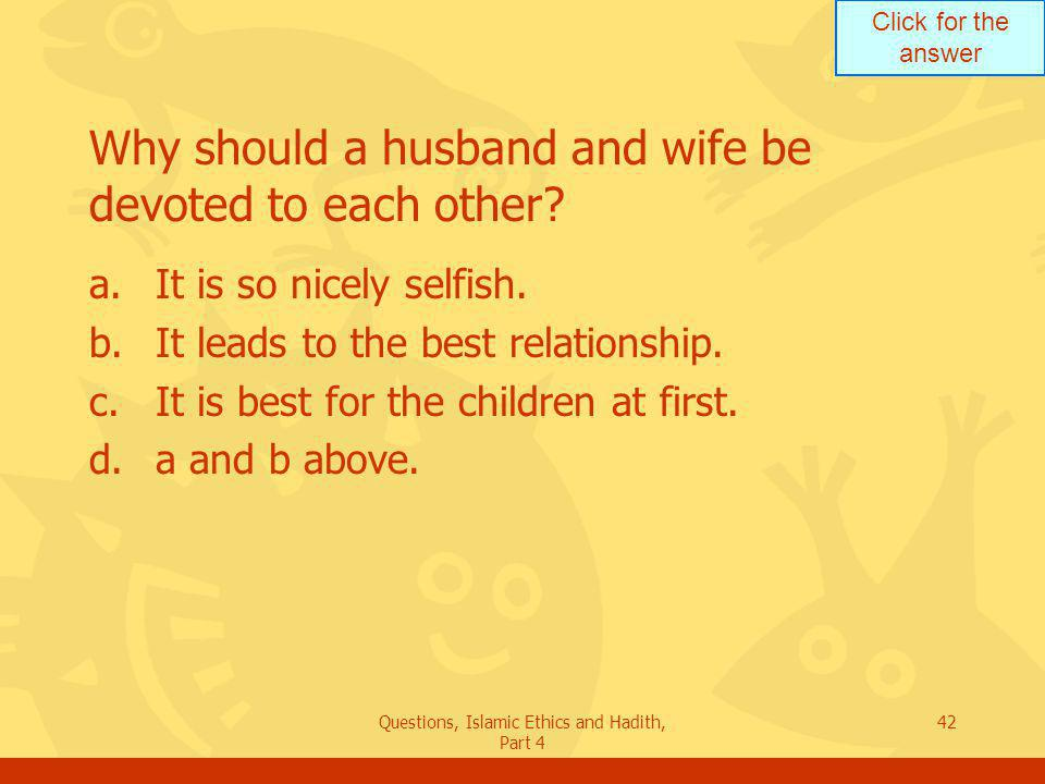 Why should a husband and wife be devoted to each other