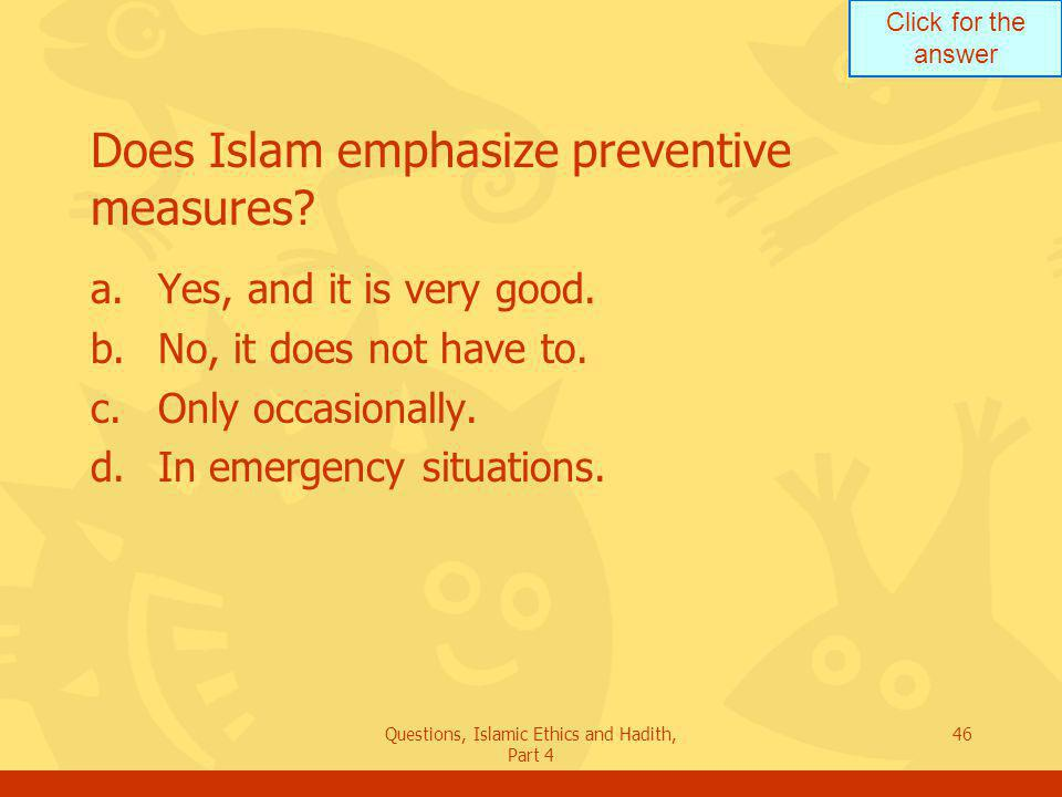 Does Islam emphasize preventive measures