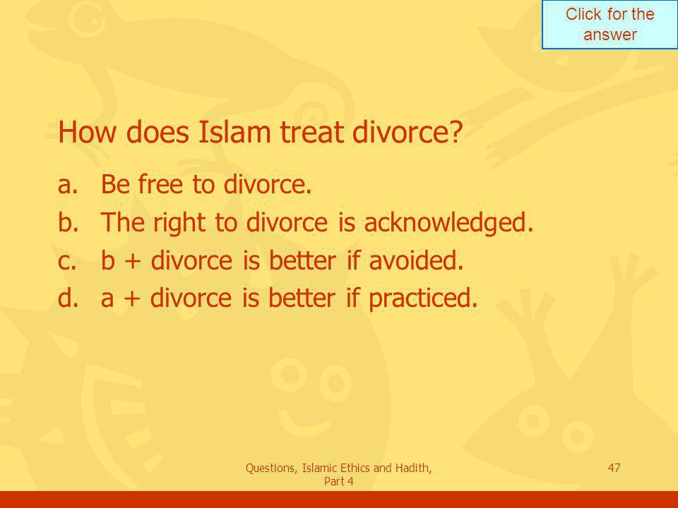 How does Islam treat divorce