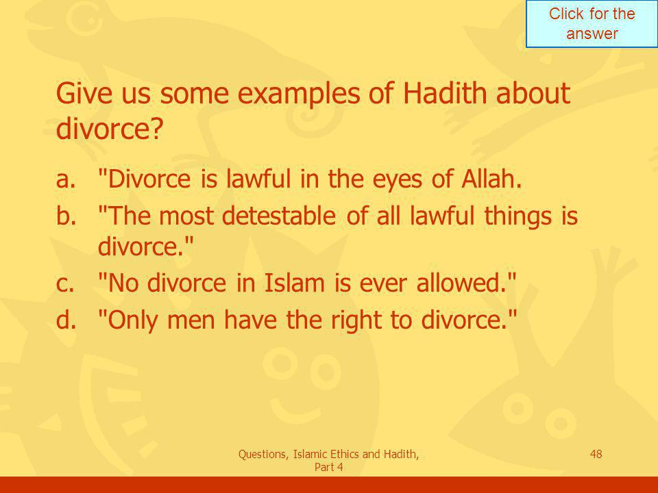 Give us some examples of Hadith about divorce