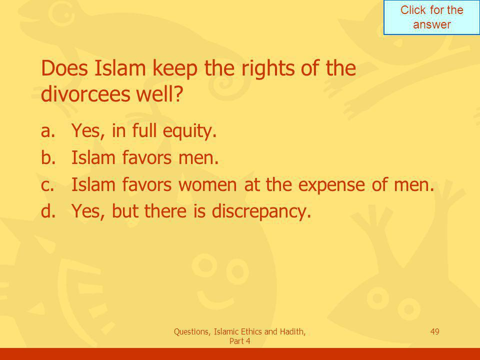 Does Islam keep the rights of the divorcees well