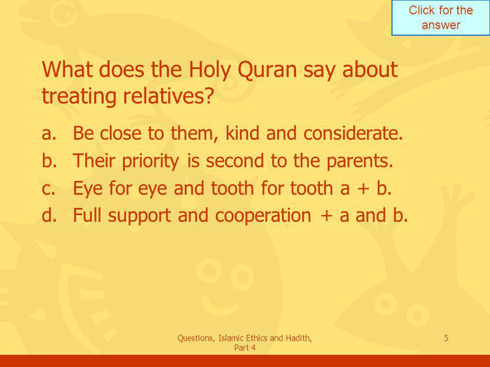 What does the Holy Quran say about treating relatives