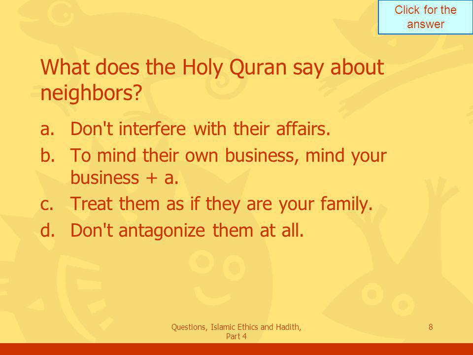 What does the Holy Quran say about neighbors