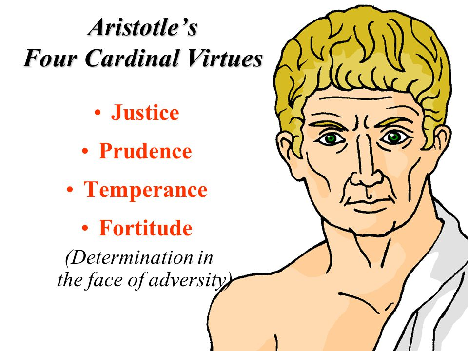 aristotle cardinal virtues Aristotle further argued that each of the moral virtues was a golden mean,  discussion of what were known as the four cardinal virtues (prudence,.