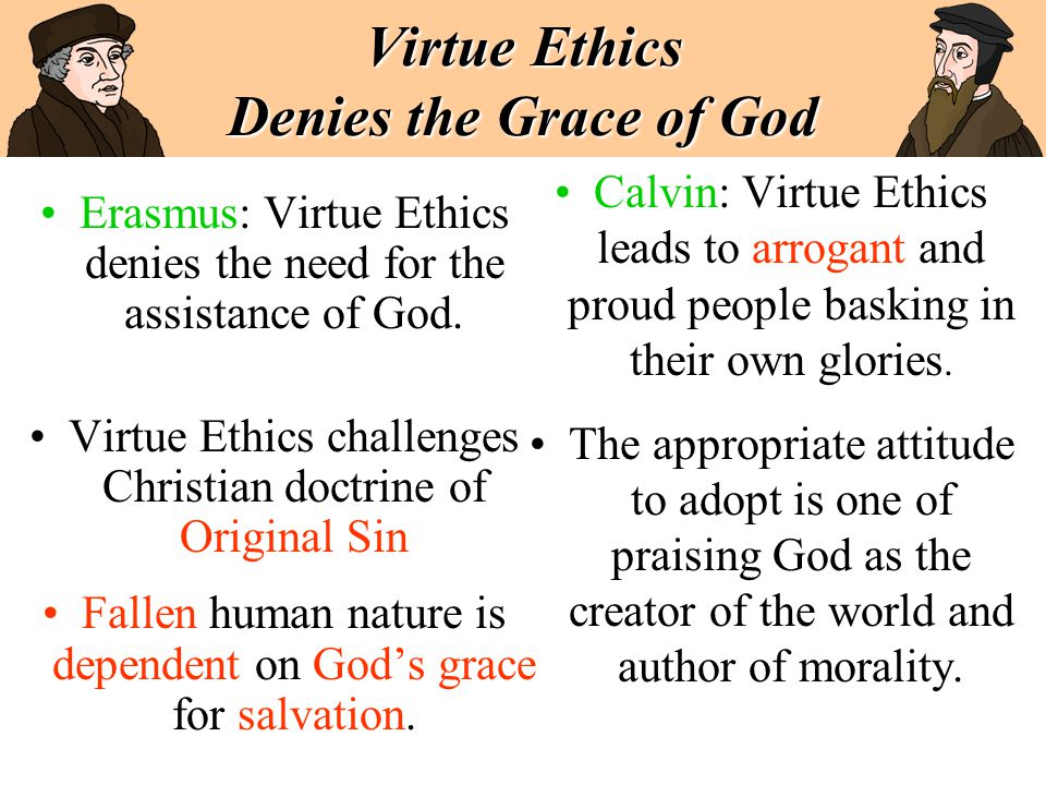 Virtue Ethics Denies the Grace of God