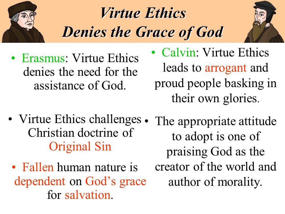Virtue Ethics Denies the Grace of God