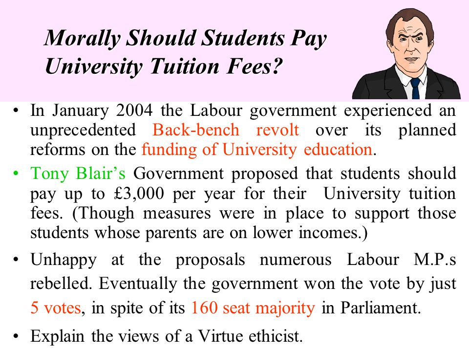 Morally Should Students Pay University Tuition Fees